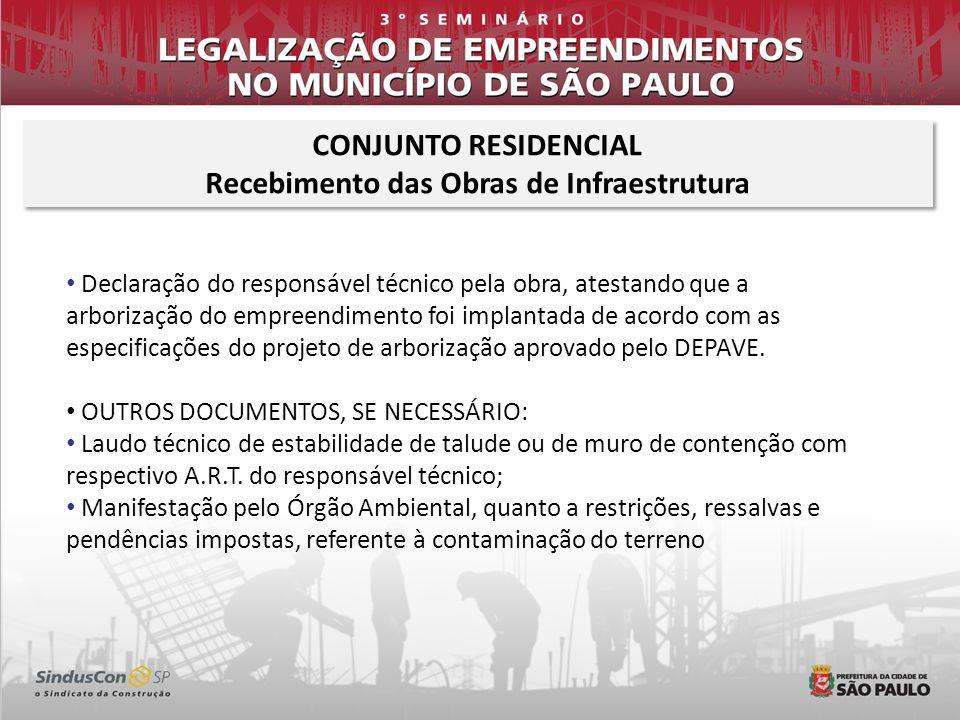 Declaração do responsável técnico pela obra, atestando que a arborização do empreendimento foi implantada de acordo com as especificações do projeto d