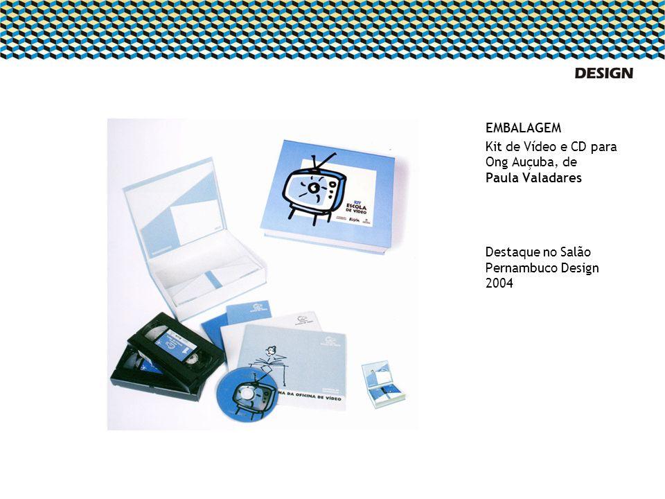 EMBALAGEM Kit de Vídeo e CD para Ong Auçuba, de Paula Valadares Destaque no Salão Pernambuco Design 2004