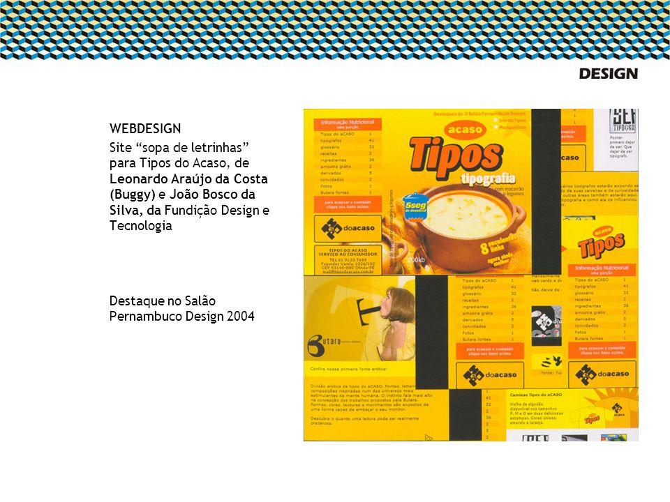 WEBDESIGN Site sopa de letrinhas para Tipos do Acaso, de Leonardo Araújo da Costa (Buggy) e João Bosco da Silva, da Fundição Design e Tecnologia Desta