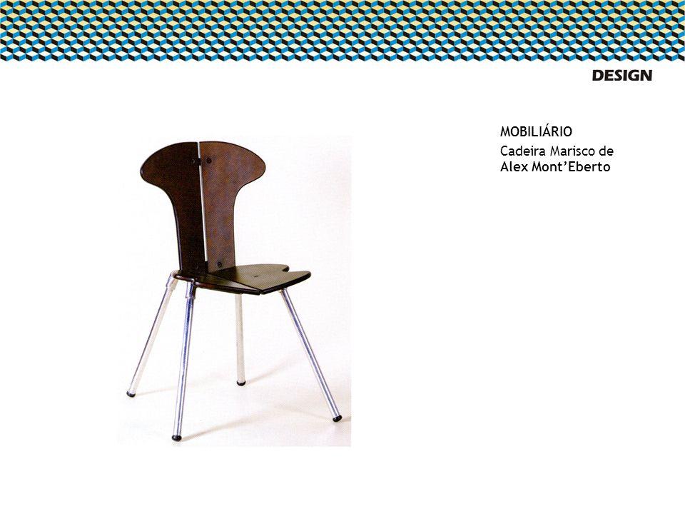 MOBILIÁRIO Cadeira Marisco de Alex MontEberto