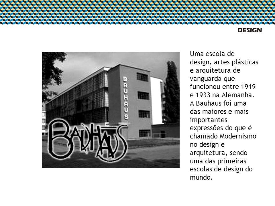 Uma escola de design, artes plásticas e arquitetura de vanguarda que funcionou entre 1919 e 1933 na Alemanha. A Bauhaus foi uma das maiores e mais imp