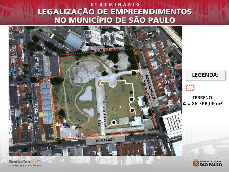 RUA TABOR RUA MANIFESTO LEGENDA: TERRENO A = 25.768,09 m²