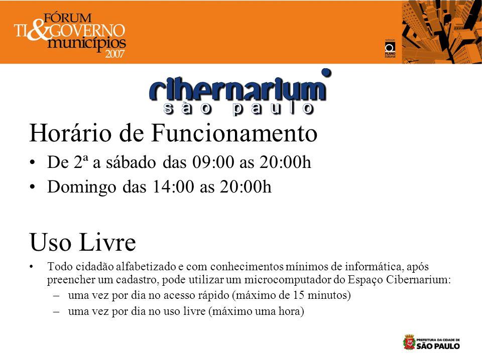 Horário de Funcionamento De 2ª a sábado das 09:00 as 20:00h Domingo das 14:00 as 20:00h Uso Livre Todo cidadão alfabetizado e com conhecimentos mínimo
