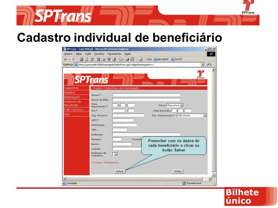 Preencher com os dados de cada beneficiário e clicar no botão Salvar