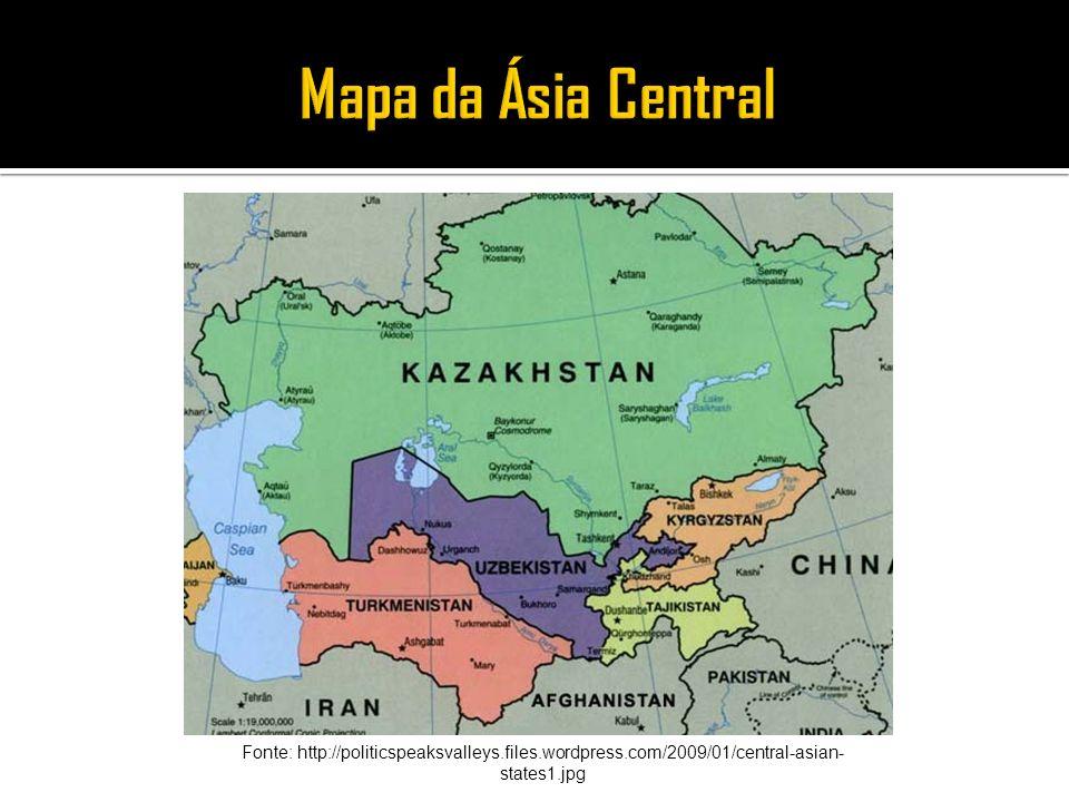 Fonte: http://politicspeaksvalleys.files.wordpress.com/2009/01/central-asian- states1.jpg