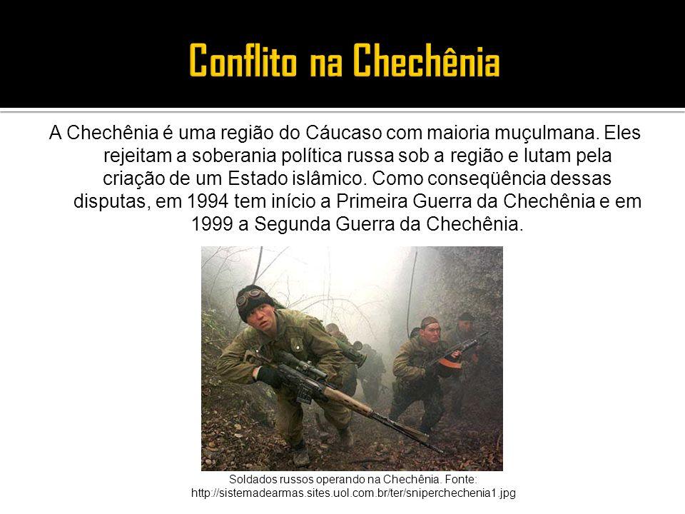 A Chechênia é uma região do Cáucaso com maioria muçulmana. Eles rejeitam a soberania política russa sob a região e lutam pela criação de um Estado isl