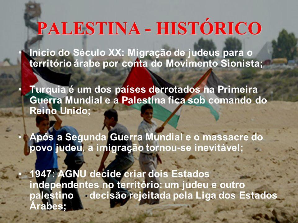 PALESTINA - HISTÓRICO 14 de maio de 1948: o Estado de Israel é criado; 15 de maio de 1948: Israel atacado por Egito, Síria, Arábia Saudita, Jordânia, Iraque e Líbano Israel sai vitorioso e fica com 75% do território palestino (Primeira Guerra Árabe-Israelense); 1956: Guerra entre Israel e Egito; 1964: Criação da OLP (Organização para Libertação da Palestina);