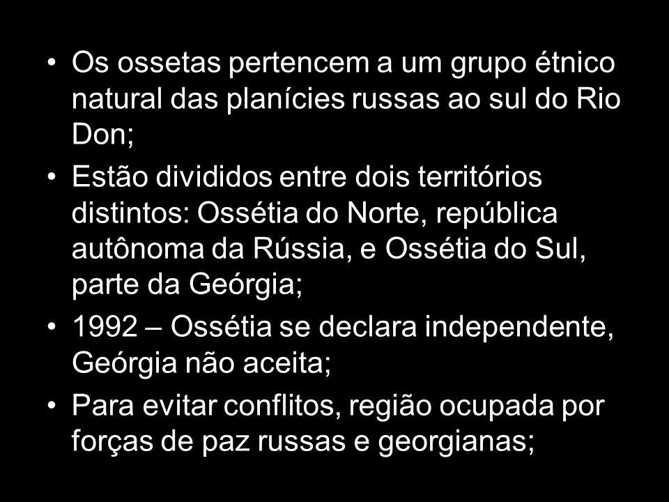 Os ossetas pertencem a um grupo étnico natural das planícies russas ao sul do Rio Don; Estão divididos entre dois territórios distintos: Ossétia do No