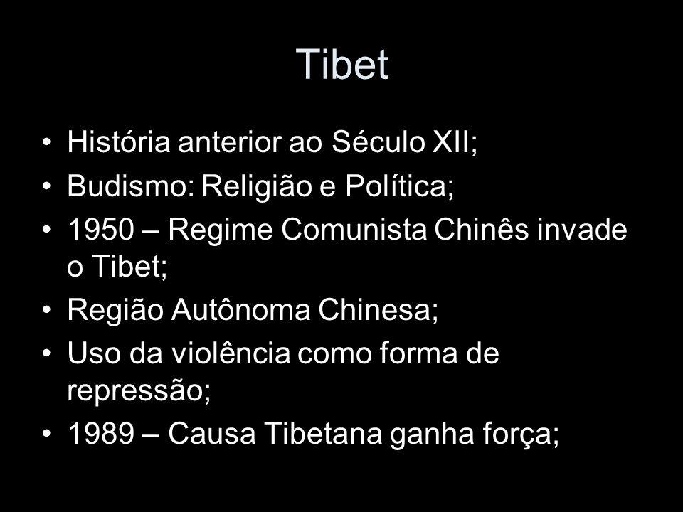 Tibet História anterior ao Século XII; Budismo: Religião e Política; 1950 – Regime Comunista Chinês invade o Tibet; Região Autônoma Chinesa; Uso da vi