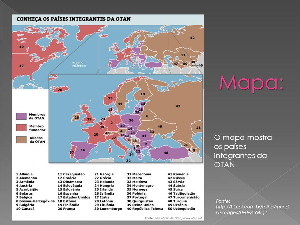 Mapa: O mapa mostra os países integrantes da OTAN. Fonte: http://f.i.uol.com.br/folha/mund o/images/09093164.gif