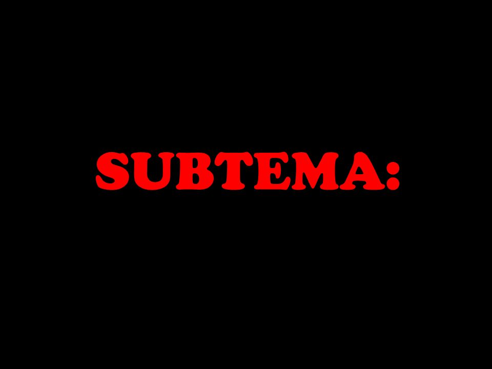 SUBTEMA: