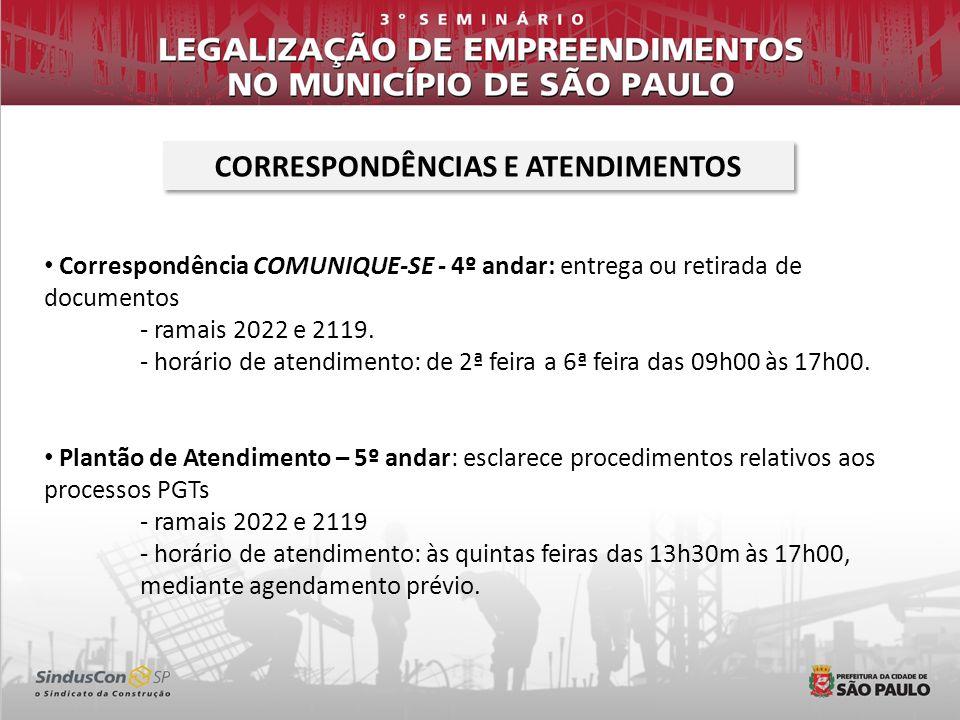Correspondência COMUNIQUE-SE - 4º andar: entrega ou retirada de documentos - ramais 2022 e 2119. - horário de atendimento: de 2ª feira a 6ª feira das