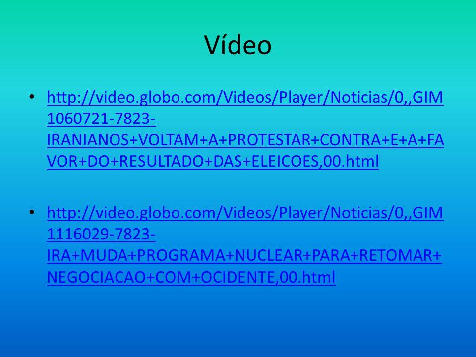 Vídeo http://video.globo.com/Videos/Player/Noticias/0,,GIM 1060721-7823- IRANIANOS+VOLTAM+A+PROTESTAR+CONTRA+E+A+FA VOR+DO+RESULTADO+DAS+ELEICOES,00.h