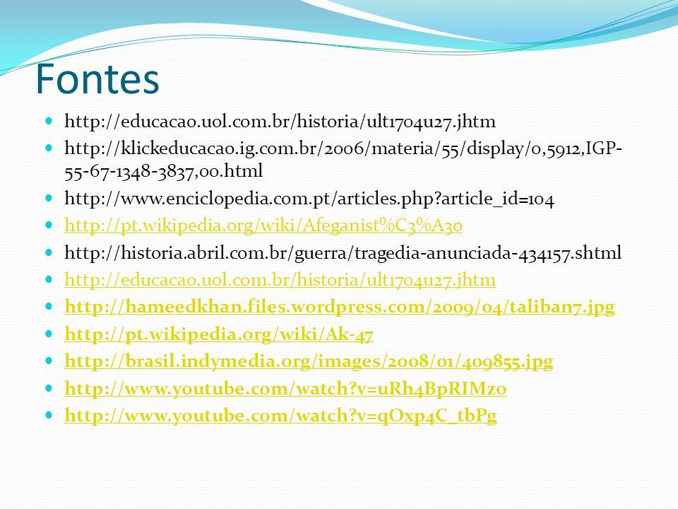 Fontes http://educacao.uol.com.br/historia/ult1704u27.jhtm http://klickeducacao.ig.com.br/2006/materia/55/display/0,5912,IGP- 55-67-1348-3837,00.html