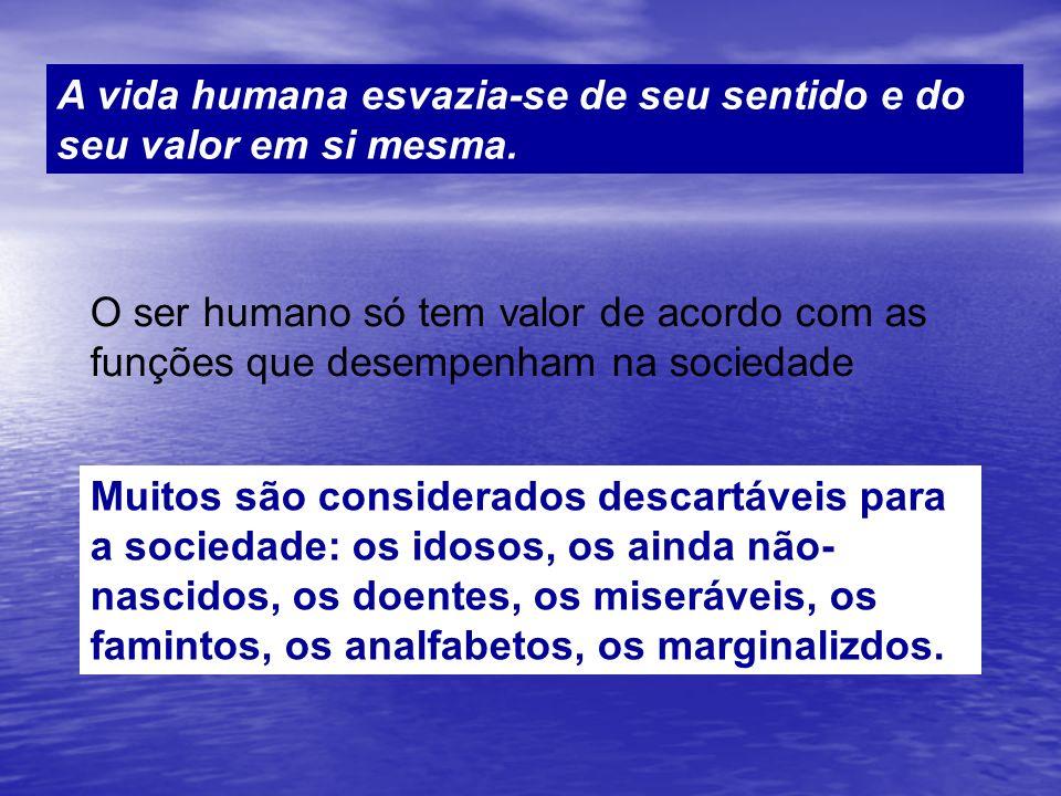 A vida humana esvazia-se de seu sentido e do seu valor em si mesma. O ser humano só tem valor de acordo com as funções que desempenham na sociedade Mu