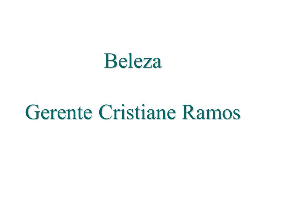 Beleza Gerente Cristiane Ramos