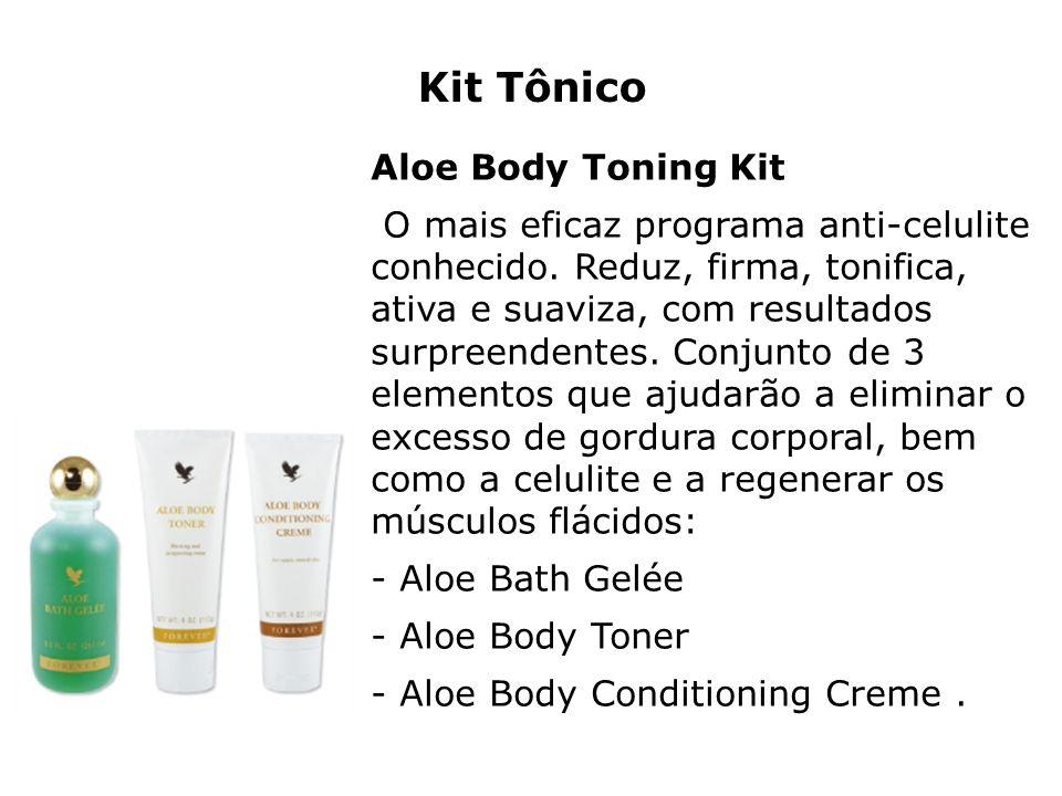 Kit Tônico Aloe Body Toning Kit O mais eficaz programa anti-celulite conhecido. Reduz, firma, tonifica, ativa e suaviza, com resultados surpreendentes