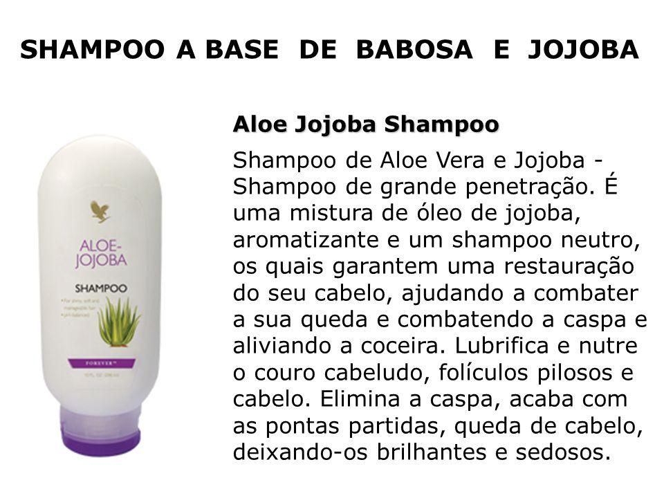 Aloe Jojoba Shampoo Shampoo de Aloe Vera e Jojoba - Shampoo de grande penetração. É uma mistura de óleo de jojoba, aromatizante e um shampoo neutro, o