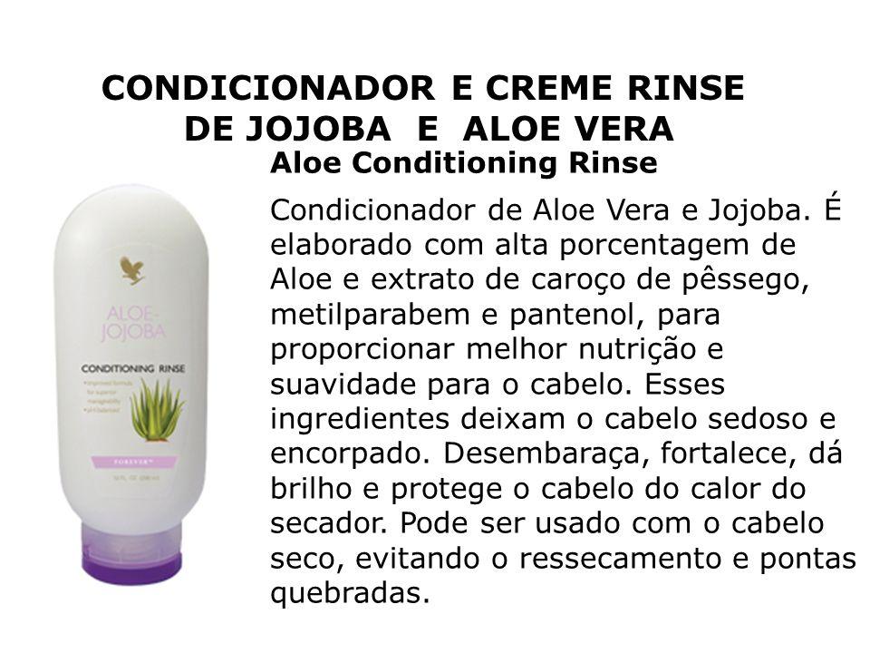 Aloe Conditioning Rinse Condicionador de Aloe Vera e Jojoba. É elaborado com alta porcentagem de Aloe e extrato de caroço de pêssego, metilparabem e p