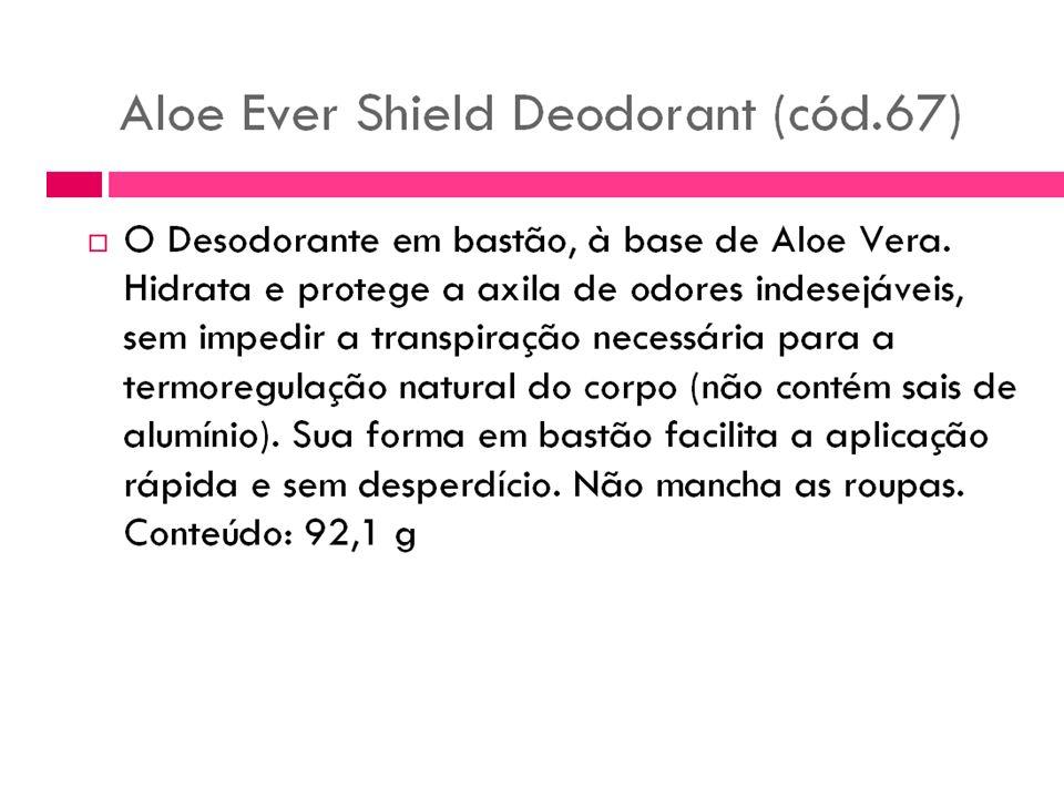 Aloe Ever Shield Deodorant Desodorante à base de Aloe. É elaborado à base de de extrato de Aloe Vera misturado com elementos neutros como o glicolprop