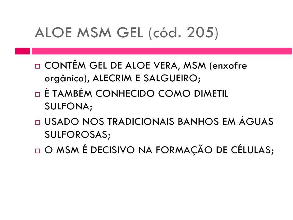 Gel suavizante de Aloe Vera Aloe MSM Gel MSM é asigla de Metil Sulfonil Metano, uma forma de enxofre orgânico encontrada na maioria dos organismos viv