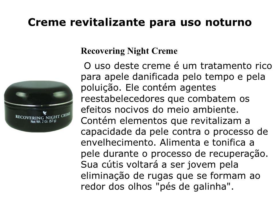 Creme revitalizante para uso noturno Recovering Night Creme O uso deste creme é um tratamento rico para apele danificada pelo tempo e pela poluição. E