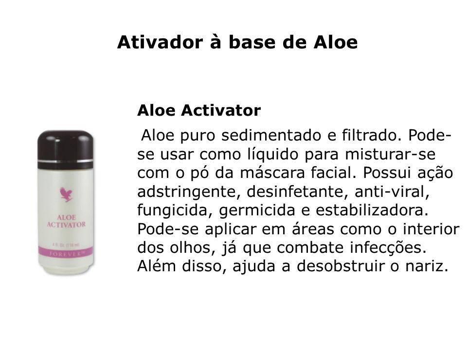 Ativador à base de Aloe Aloe Activator Aloe puro sedimentado e filtrado. Pode- se usar como líquido para misturar-se com o pó da máscara facial. Possu