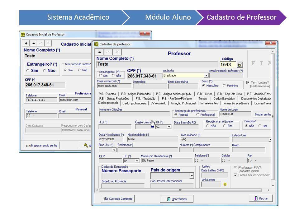 Sistema AcadêmicoMódulo AlunoCadastro de Professor