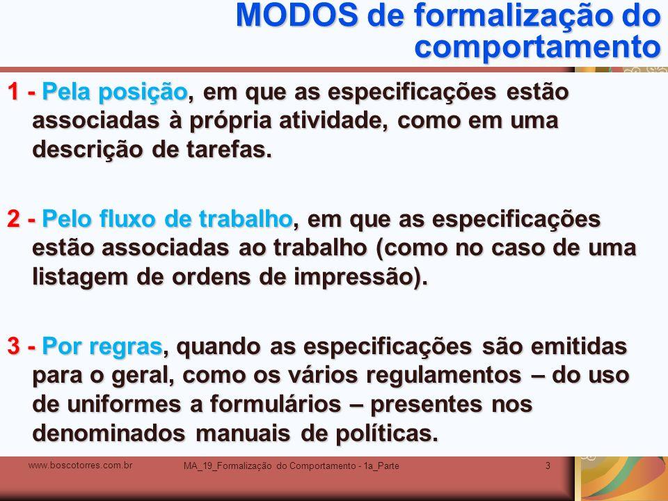 MA_19_Formalização do Comportamento - 1a_Parte3 MODOS de formalização do comportamento 1 - Pela posição, em que as especificações estão associadas à p