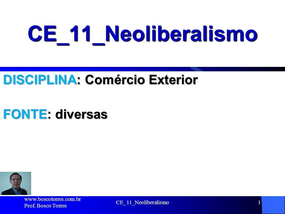 CE_11_Neoliberalismo12 Ressurgência do NEOLIBERALISMO A partir da crise do petróleo de 1973, a que se seguiu uma onda inflacionária que surpreendeu alguns dos Estados marcantemente intervencionistas, o liberalismo gradativamente voltou de novo à pauta, com a alcunha de NEOLIBERALISMO.
