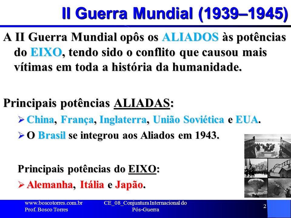 II Guerra Mundial (1939–1945) A II Guerra Mundial opôs os ALIADOS às potências do EIXO, tendo sido o conflito que causou mais vítimas em toda a histór