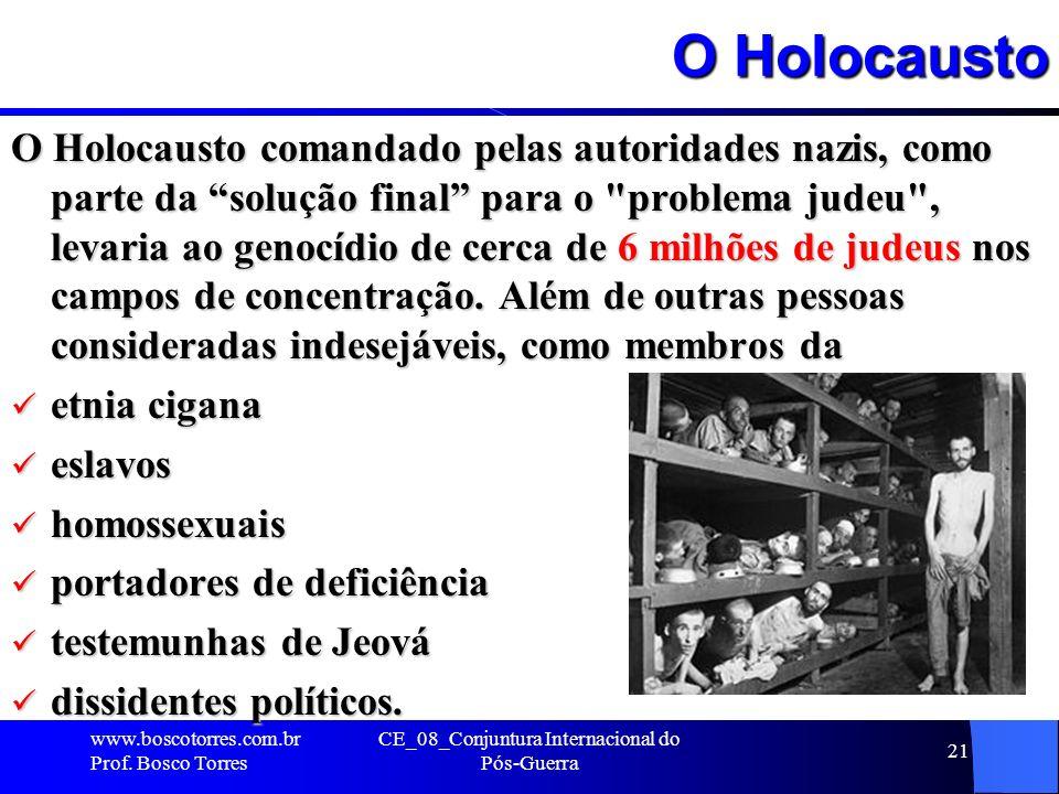 O Holocausto O Holocausto comandado pelas autoridades nazis, como parte da solução final para o