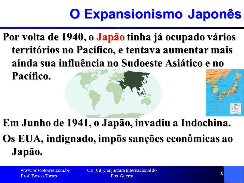 O Expansionismo Japonês Por volta de 1940, o Japão tinha já ocupado vários territórios no Pacífico, e tentava aumentar mais ainda sua influência no Su