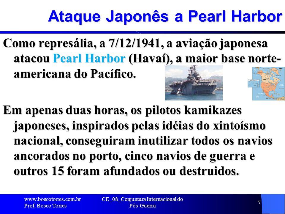 Ataque Japonês a Pearl Harbor Como represália, a 7/12/1941, a aviação japonesa atacou Pearl Harbor (Havaí), a maior base norte- americana do Pacífico.