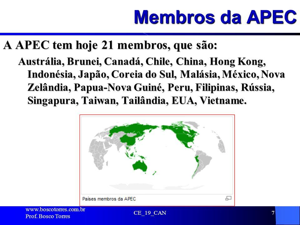 Membros da APEC A APEC tem hoje 21 membros, que são: Austrália, Brunei, Canadá, Chile, China, Hong Kong, Indonésia, Japão, Coreia do Sul, Malásia, Méx