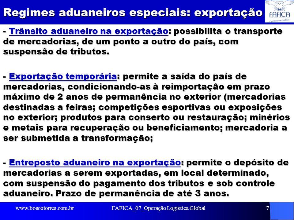 Regimes aduaneiros especiais: exportação - Trânsito aduaneiro na exportação: possibilita o transporte de mercadorias, de um ponto a outro do país, com