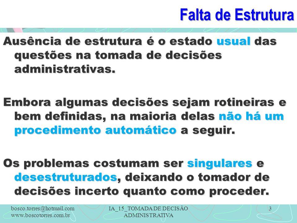 (6) Avaliação da Decisão Significa coletar informações sobre quão bem a decisão está operando.