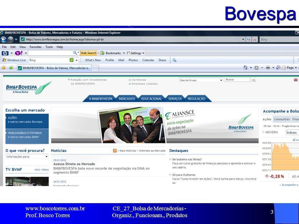 BOVESPA Em 2001, com a finalidade de fortalecer o mercado acionário brasileiro e se preparar para a globalização dos negócios, a Bovespa concluiu um acordo para integração de todas as bolsas brasileiras em torno de um único mercado de valores, o da Bovespa.