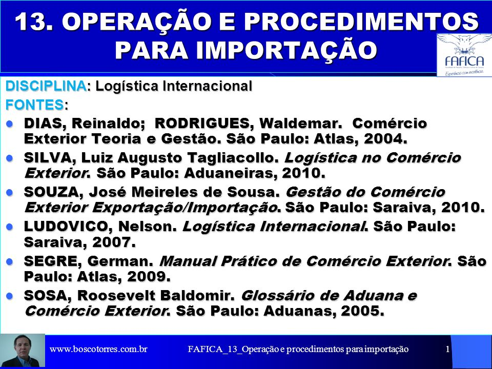 Importação. FAFICA_13_Operação e procedimentos para importação2www.boscotorres.com.br