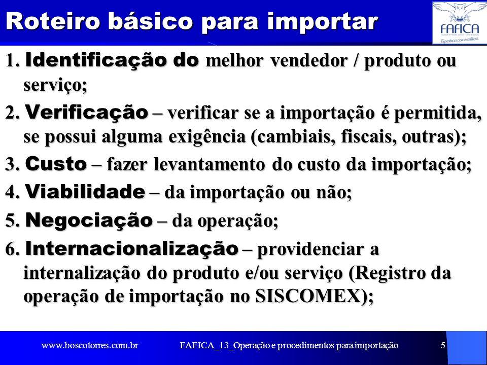 Roteiro básico para importar 7.