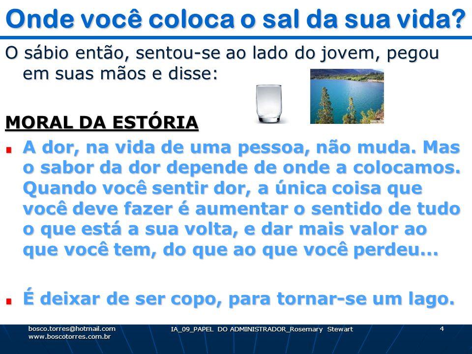 5 Processo DECISÓRIO Processo DECISÓRIO. bosco.torres@hotmail.com www.boscotorres.com.br