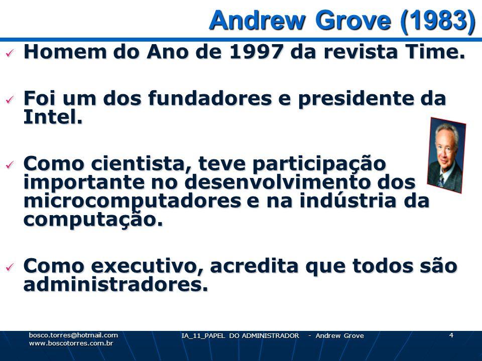 IA_11_PAPEL DO ADMINISTRADOR - Andrew Grove 5 O que CAUSA o desempenho.