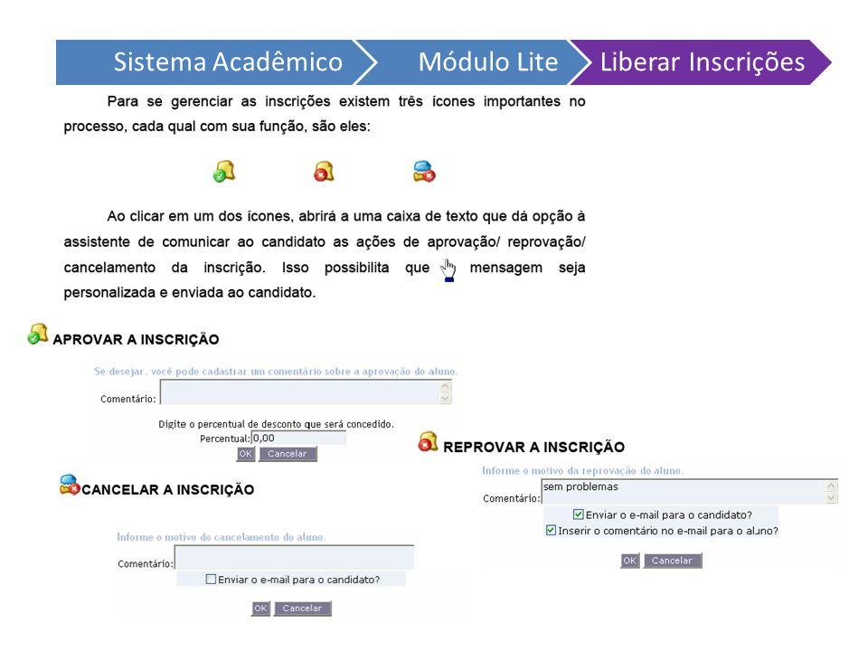 Sistema AcadêmicoMódulo LiteLiberar Inscrições