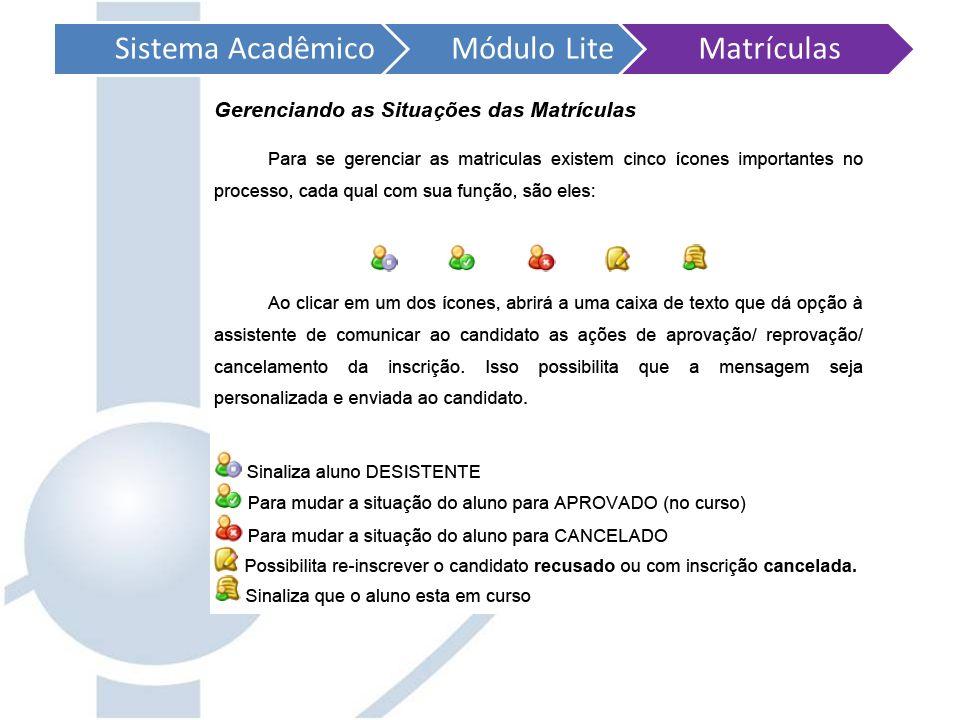 Sistema AcadêmicoMódulo LiteMatrículas