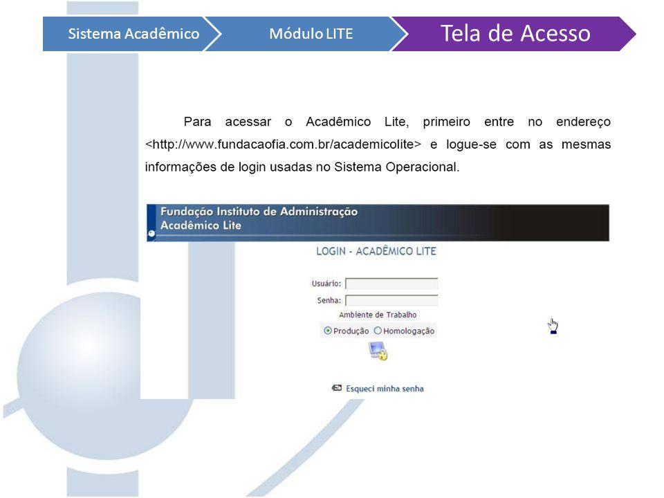 Sistema AcadêmicoMódulo LITE Tela de Acesso
