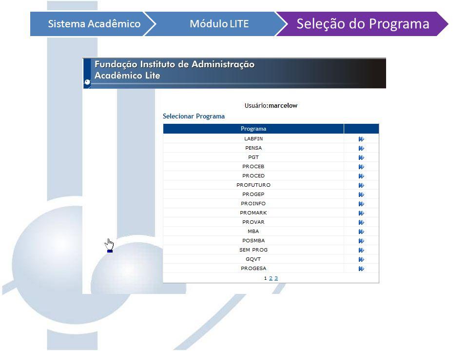 Sistema AcadêmicoMódulo LITE Seleção do Programa