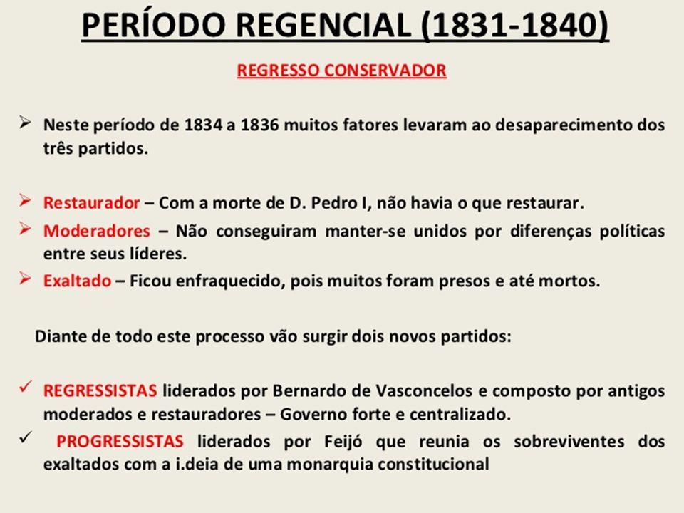 SABINADA– 1837 – 1838 (BAHIA) CAUSAS OPOSIÇÃO AO CENTRALISMO.