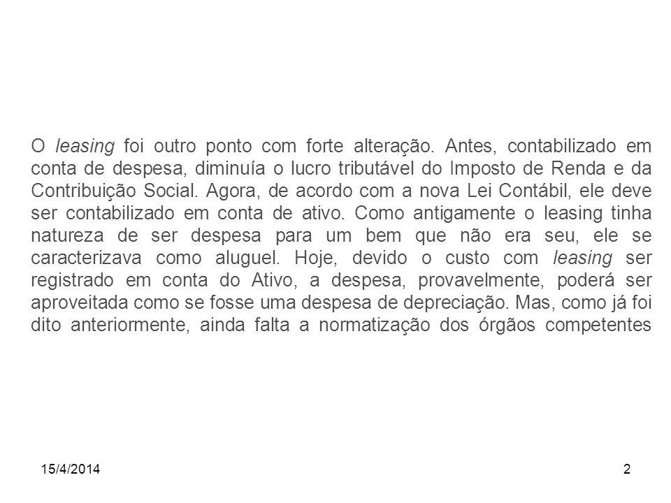 15/4/20143 Lei 11.638/07.Ativo Art. 179.