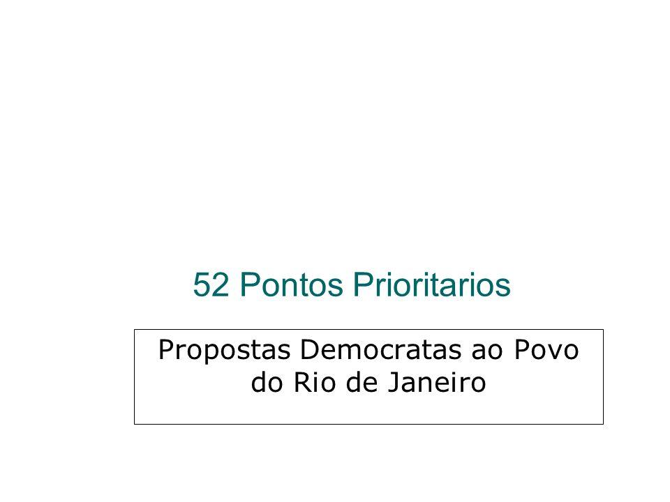 52 Pontos Prioritarios Propostas Democratas ao Povo do Rio de Janeiro