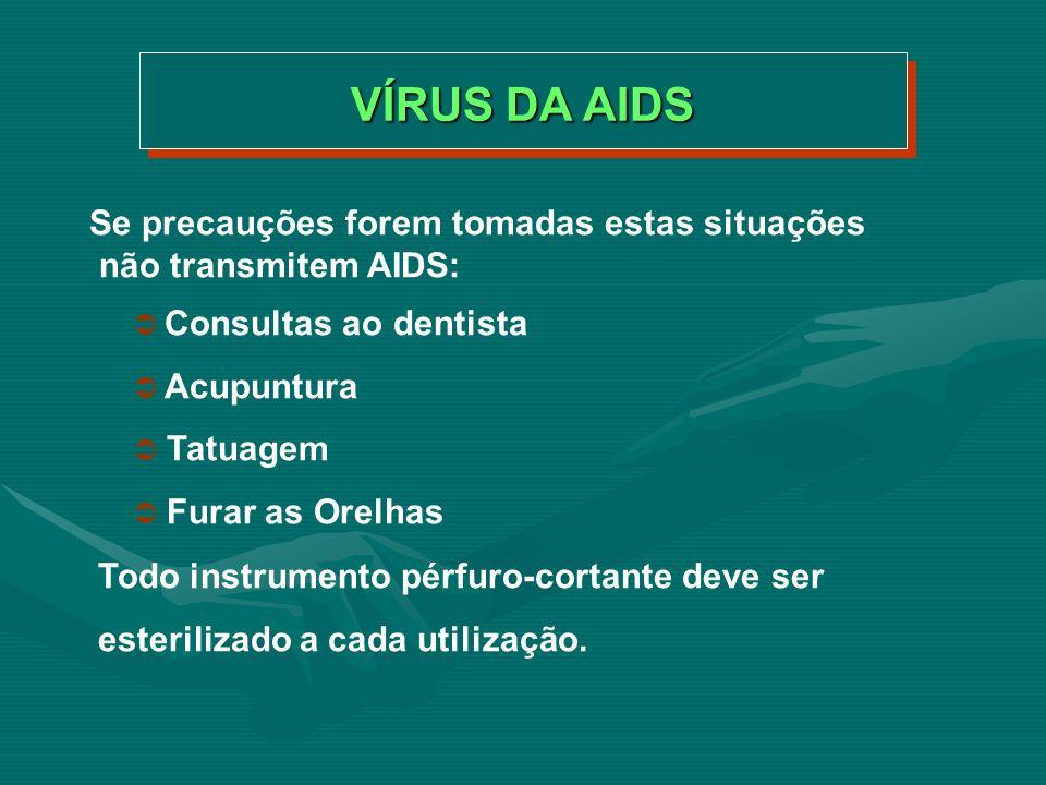 Sim, seguindo alguns conselhos: Reduzir o número de parceiros sexuais Não usar drogas injetáveis Usar preservativos Para transfusão exigir sangue testado É POSSÍVEL PREVENIR A AIDS?